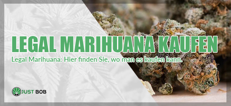 Legal marijuana kaufen