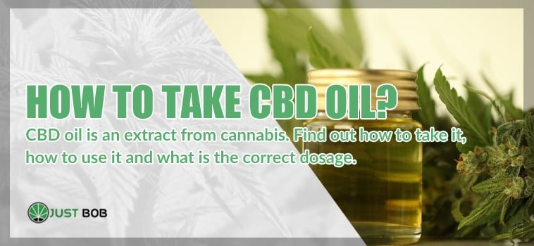 Cbd oil is an extract from cannabis. Find out how to take it, how to use it and what is the correct dosage