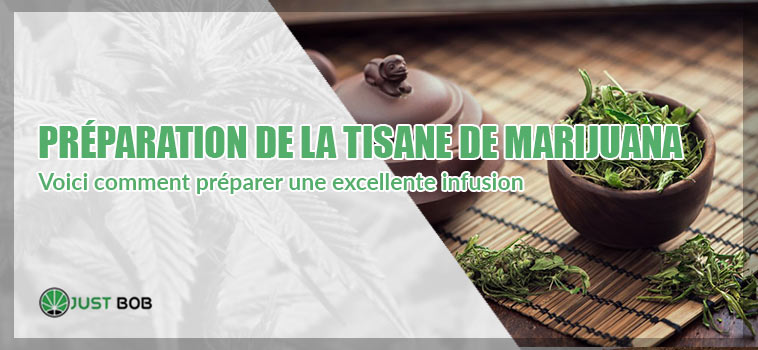 PRÉPARATION DE LA TISANE DE MARIJUANA … ET LES AVANTAGES ASSOCIÉS À SA CONSOMMATION