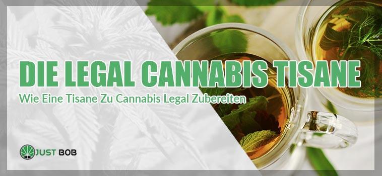 Die Legal Cannabis CBD Tisane