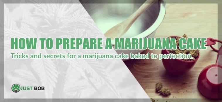 Marijuana cake? What you need to know