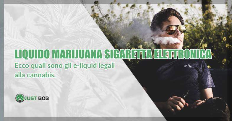 Liquido di marijuana e sigaretta elettronica