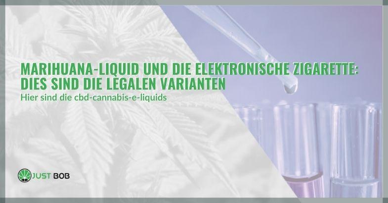 Die Marihuana Liquidi von Elektronische zigarette