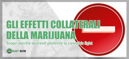 Gli effetti collaterali della marijuana