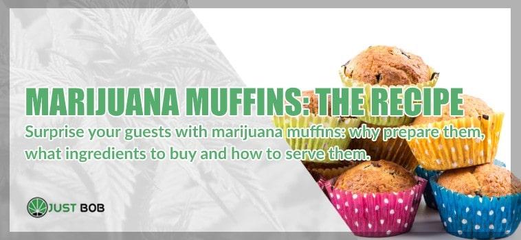 Marijuana muffins: the recipe