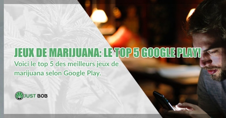 Jeux de marijuana: Le top 5