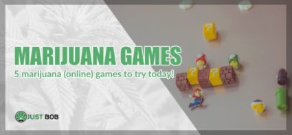 Marijuana Games: here are the best ones.