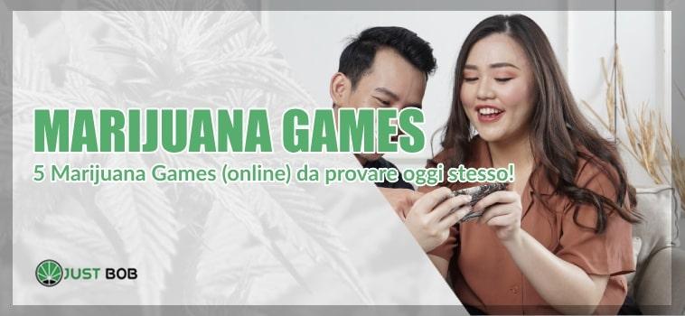 Marijuana Games: ecco gli imperdibili