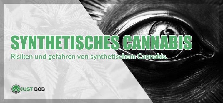 Synthetisches Cannabis: Drei Gründe
