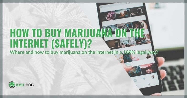 Buy marijuana safely on internet