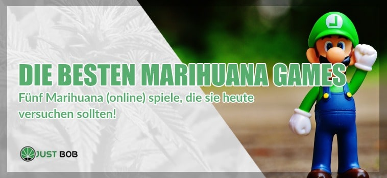 Marihuana Games: Hier sind die besten